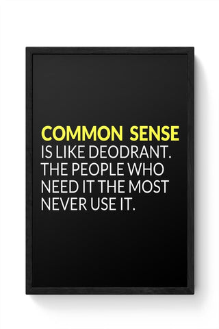 Framed Posters Online India | Common Sense is like Deodorant | Funny Quote Framed Poster Online India