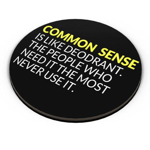 PosterGuy | Common Sense is like Deodorant | Funny Quote Fridge Magnet Online India by Kickass Artworks