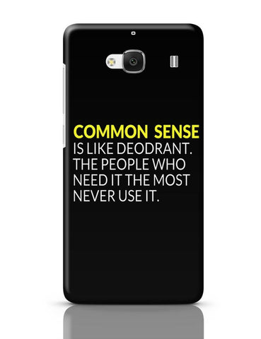 Xiaomi Redmi 2 / Redmi 2 Prime Cover| Common Sense is like Deodorant | Funny Quote Redmi 2 / Redmi 2 Prime Case Cover Online India