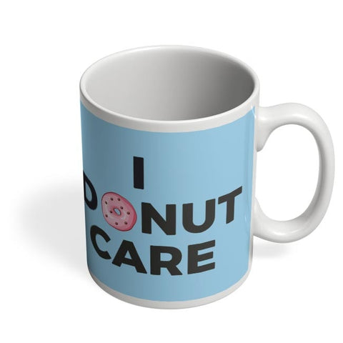 Coffee Mugs Online | I Donut Care | Quirky Donut Coffee Mug Online India