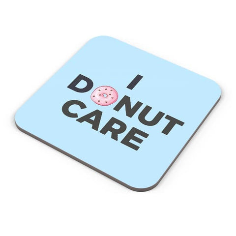 Buy Coasters Online | I Donut Care | Quirky Donut Coasters Online India | PosterGuy.in