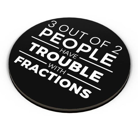 PosterGuy | 3 out of 2 People have trouble With Fractions Fridge Magnet Online India by Pooja Bindal