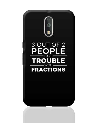 3 out of 2 People have trouble With Fractions Moto G4 Plus Online India