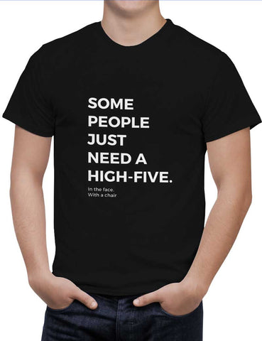 Buy Some People Need a High Five | In the Face Woman T-Shirts Online India | Some People Need a High Five | In the Face T-Shirt | PosterGuy.in