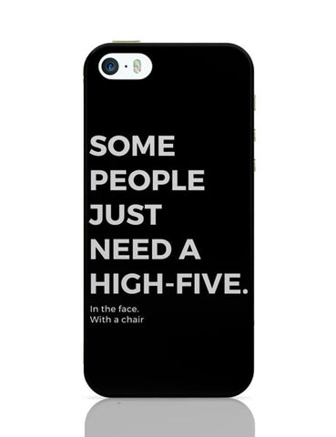 iPhone 5 / 5S Cases & Covers | Some People Need a High Five | In the Face iPhone 5 / 5S Case Cover Online India