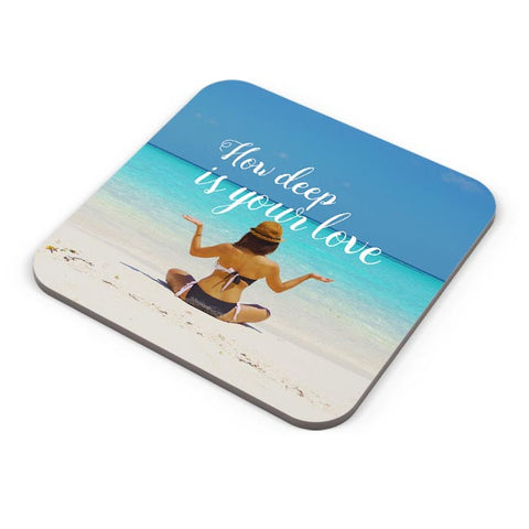 Buy Coasters Online | How Deep is Your love Coasters Online India | PosterGuy.in