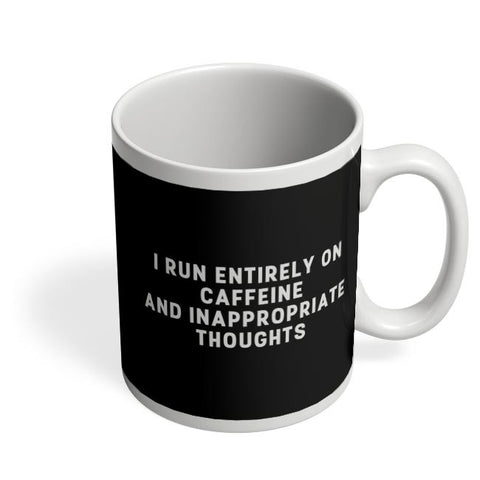 Coffee Mugs Online | I Run on Caffeine Coffee Mug Online India