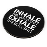 PosterGuy | inhale THE GOOD SHIT EXHALE THE BULL SHIT Fridge Magnet Online India by Pooja Bindal