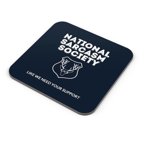 Buy Coasters Online | national sarcasm society | Coasters Online India | PosterGuy.in