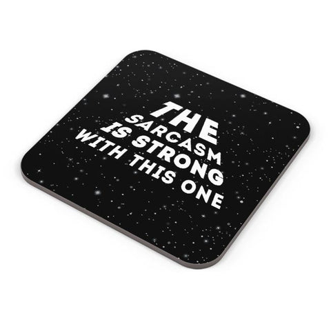 Buy Coasters Online | sarcasm is strong with this one Coasters Online India | PosterGuy.in