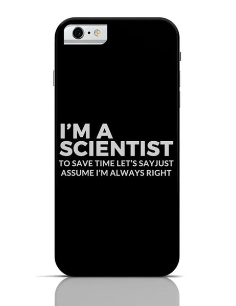 iPhone 6/6S Covers & Cases | scientist | save Time Funny Quote iPhone 6 / 6S Case Cover Online India