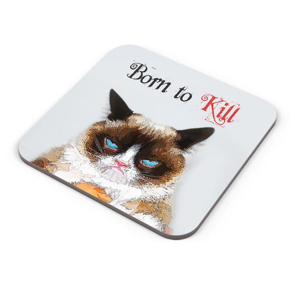 Buy Coasters Online | Born TO Kill | Grumpy Cat Coasters Online India | PosterGuy.in