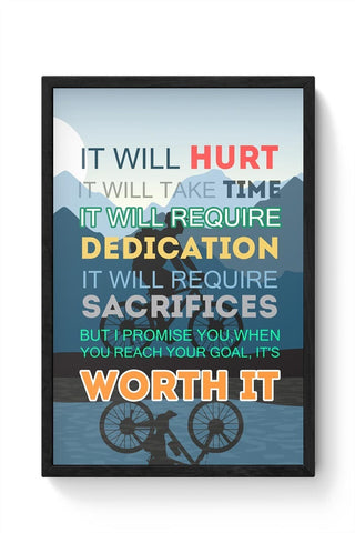 Framed Posters Online India | It Will be Worth It | Motivational Framed Poster Online India