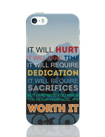iPhone 5 / 5S Cases & Covers | It Will be Worth It | Motivational iPhone 5 / 5S Case Cover Online India