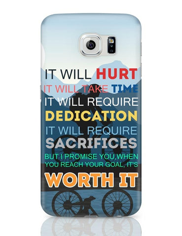 Samsung Galaxy S6 Covers | It Will be Worth It | Motivational Samsung Galaxy S6 Case Covers Online India