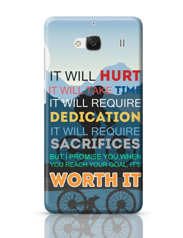 Xiaomi Redmi 2 / Redmi 2 Prime Cover| It Will be Worth It | Motivational Redmi 2 / Redmi 2 Prime Case Cover Online India