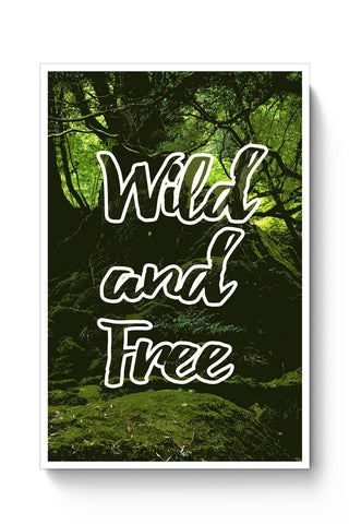 Posters Online | Wild And Free Traveler's Dream Poster Online India | Designed by: Kickass Artworks
