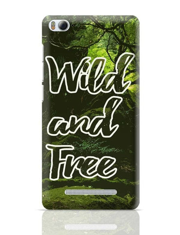 Xiaomi Mi 4i Covers | Wild And Free Traveler's Dream Xiaomi Mi 4i Case Cover Online India