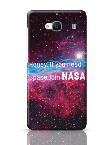 Xiaomi Redmi 2 / Redmi 2 Prime Cover| Honey If You Need Space | NASA Funny Redmi 2 / Redmi 2 Prime Case Cover Online India