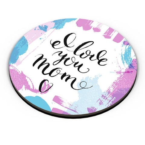 I Love You Mom Abstract Art Play  | Mother's Day Gift Fridge Magnet Online India