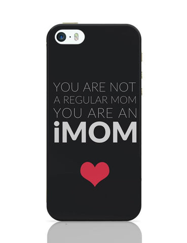 You Are An Imom Mom | Mother's Day Gift iPhone Covers Cases Online India