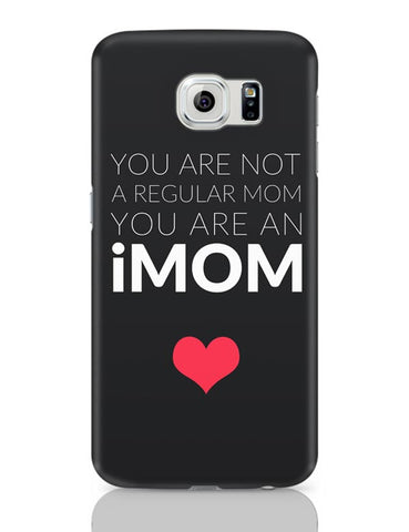 You Are An Imom Mom | Mother's Day Gift Samsung Galaxy S6 Covers Cases Online India