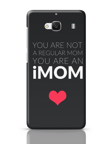 You Are An Imom Mom | Mother's Day Gift Redmi 2 / Redmi 2 Prime Covers Cases Online India
