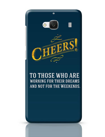 Cheers To Those Who Work For Their Dreams Redmi 2 / Redmi 2 Prime Covers Cases Online India