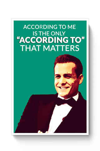 Harvey Specter Suits | According To Me Quote Poster Online India