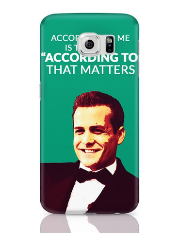 Harvey Specter Suits | According To Me Quote Samsung Galaxy S6 Covers Cases Online India