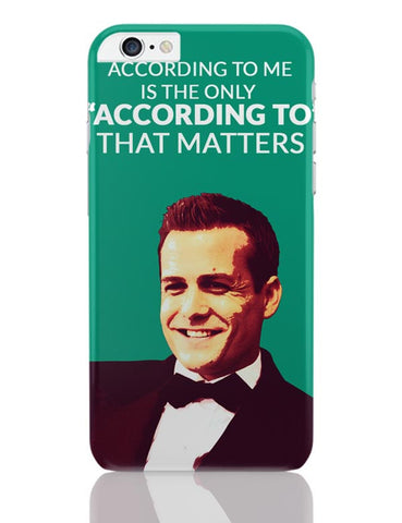 Harvey Specter Suits | According To Me Quote iPhone 6 Plus / 6S Plus Covers Cases Online India
