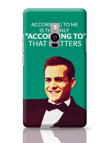 Harvey Specter Suits | According To Me Quote OnePlus Two Covers Cases Online India