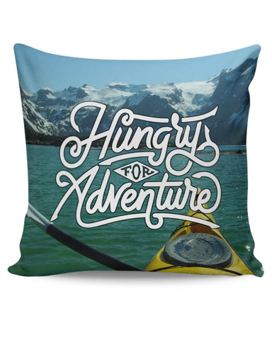 Hungry For Adventure | Motivational Cushion Cover Online India