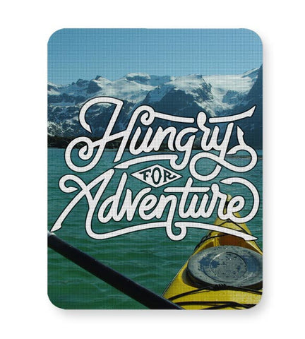Hungry For Adventure | Motivational Mousepad Online India