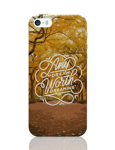 Any Dream Worth Dreaming Typography iPhone Covers Cases Online India