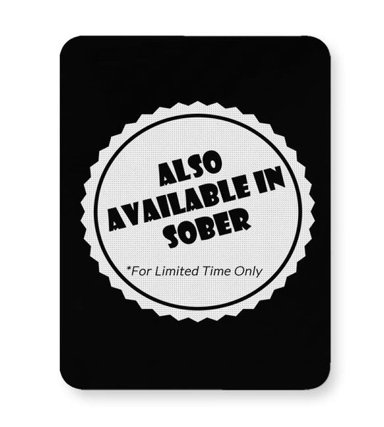 Also Available In Sober Mousepad Online India
