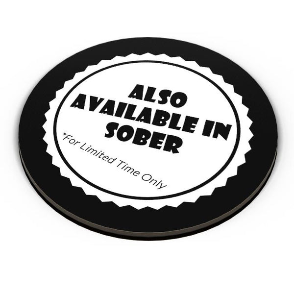 Also Available In Sober Fridge Magnet Online India
