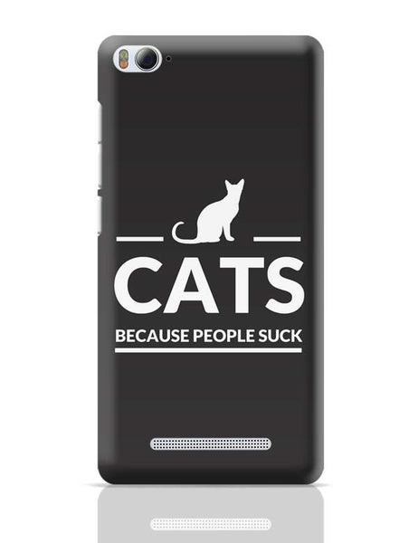 Cats | Because People Suck Xiaomi Mi 4i Covers Cases Online India