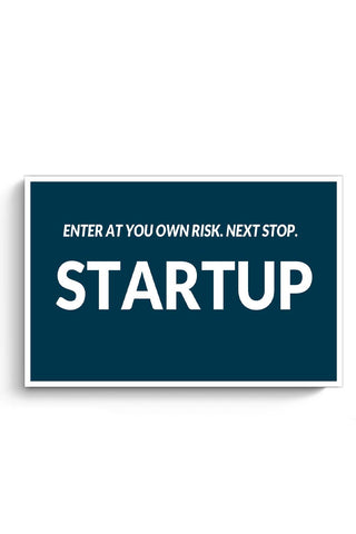 Enter At You Own Risk...Startup Poster Online India