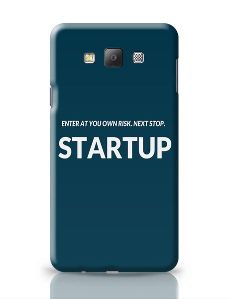 Enter At You Own Risk...Startup Samsung Galaxy A7 Covers Cases Online India