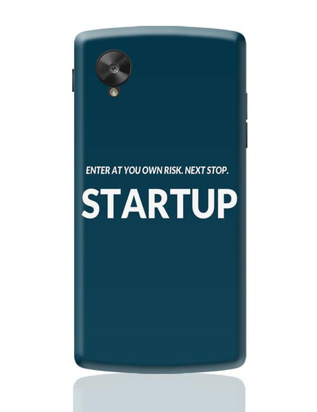 Enter At You Own Risk...Startup Google Nexus 5 Covers Cases Online India