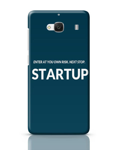 Enter At You Own Risk...Startup Redmi 2 / Redmi 2 Prime Covers Cases Online India