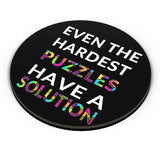 Even The Hardest Puzzles Have Solution Fridge Magnet Online India
