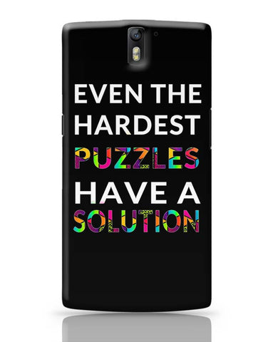 Even The Hardest Puzzles Have Solution OnePlus One Covers Cases Online India