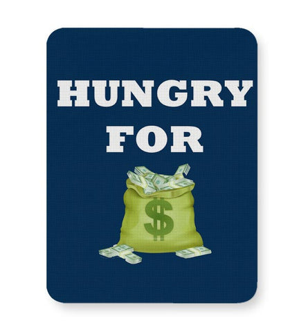 Hungry For Money Mousepad Online India