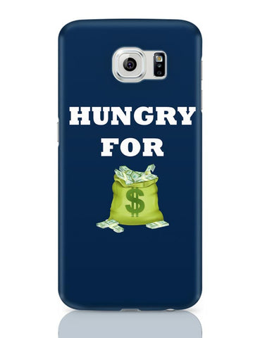 Hungry For Money Samsung Galaxy S6 Covers Cases Online India