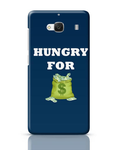 Hungry For Money Redmi 2 / Redmi 2 Prime Covers Cases Online India