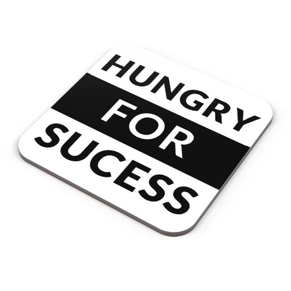 Hungry For Success Coaster Online India