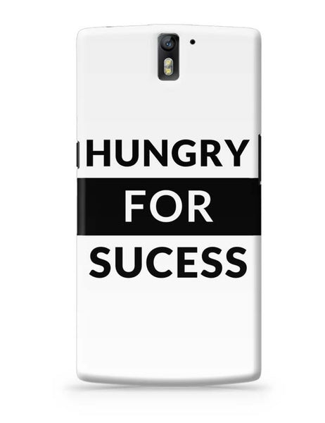 Hungry For Success OnePlus One Covers Cases Online India