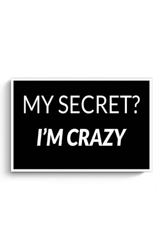 My Secret | I'M Crazy Poster Online India